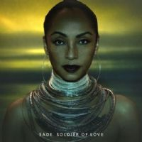 SADE SOLDIERS ON ...