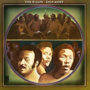 the_ojays_-_ship_ahoy_1973