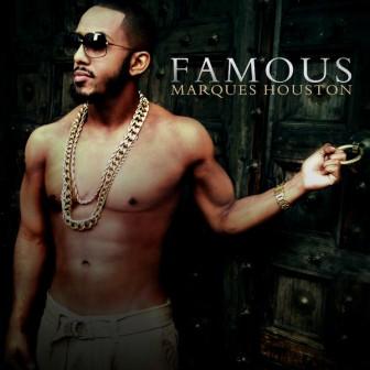 Marques-Houston-Famous-Album-Cover