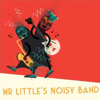 mr-littles-noisy-band