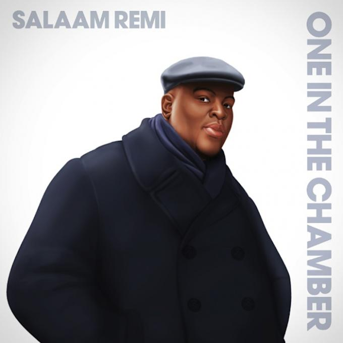 salaam-remi-one-in-the-chamber-lead
