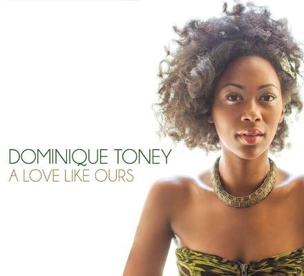 DominiqueTonoey_ALoveLikeYours2014