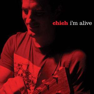 Chich-Im-Alive