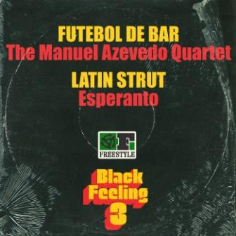 Black_Feeling_Vol_3_Sampler_-_The_Manuel_Azevedo_Quartet__Esperanto