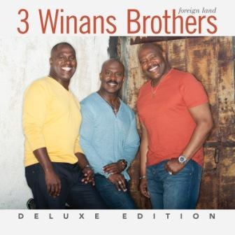 3_Winans_Brothers_Foreign_Land_Deluxe_0099923527329