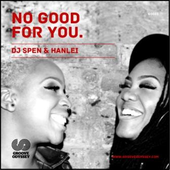 DJ_SPEN_and_HANLEI_NoGoodforYou
