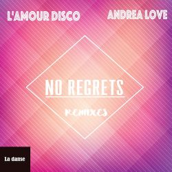 LAmourDisco_ft_Andrea_Love_No_Regrets_Cover_copy