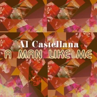COVER_AL_CASTELLANA_-_A_Man_Like_Me