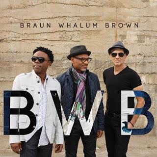 BWB_Rick_Braun_Norman_Brown_Kirk_Whalum