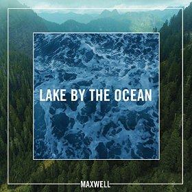 MAXWELL_-_LAKE_BY_THE_OCEAN_SLEEVE
