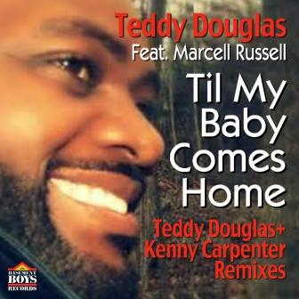 Teddy_Douglas_presents_-_Til_my_baby_-_cover