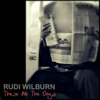 Rudi_Wilburn_These_Are_The_Days_iTunes2_1.jpg_2