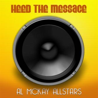 Heed_The_Message_-_Al_McKay_Allstars